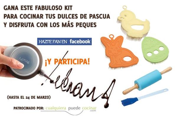 ¡Gana un fabuloso Kit para tus dulces de pascua!